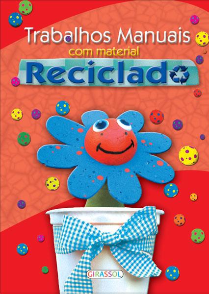 Trabalhos Manuais com Material Reciclado