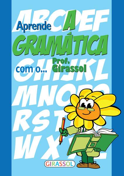 Aprende a gramática com o Prof.Girassol