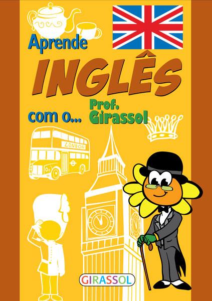 Aprende inglês com o Prof.Girassol