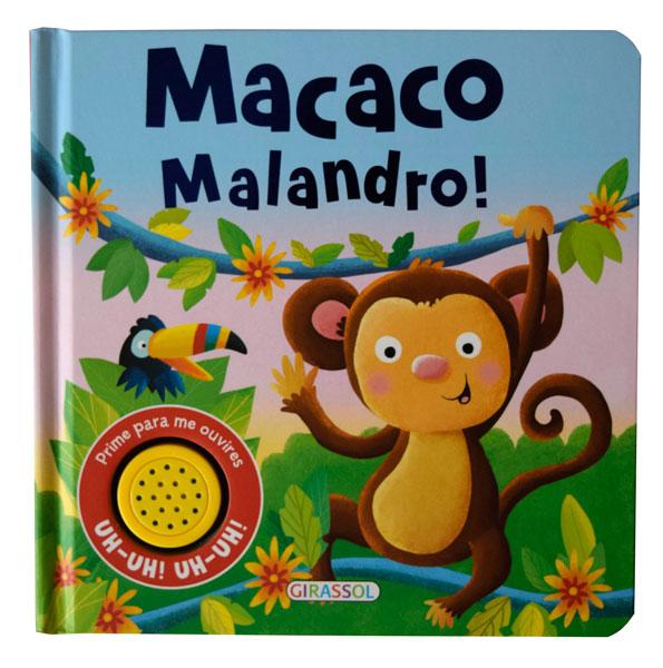 Macaco Malandro!