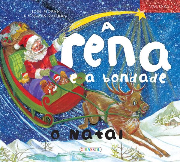 A Rena e a Bondade - O Natal