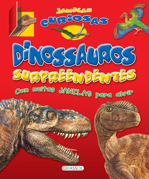 Janelas curiosas-Dinossauros surpreendentes