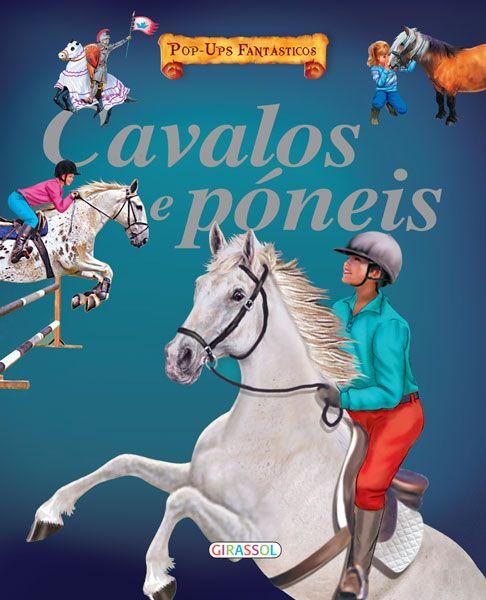 Pop-ups fantásticos-Cavalos e Póneis