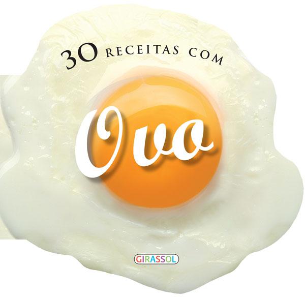 30 Receitas com Ovo