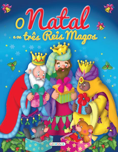 O Natal e os Três Reis Magos