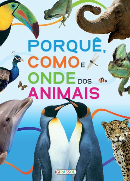 Porquê, Como e Onde dos Animais