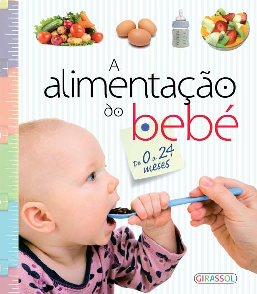A Alimentação do Bebé De 0 a 24 meses