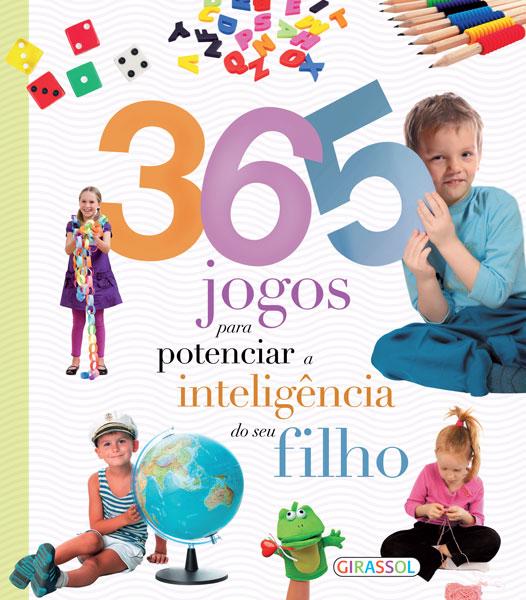 365 Jogos Para Potenciar a Inteligência do Seu Filho