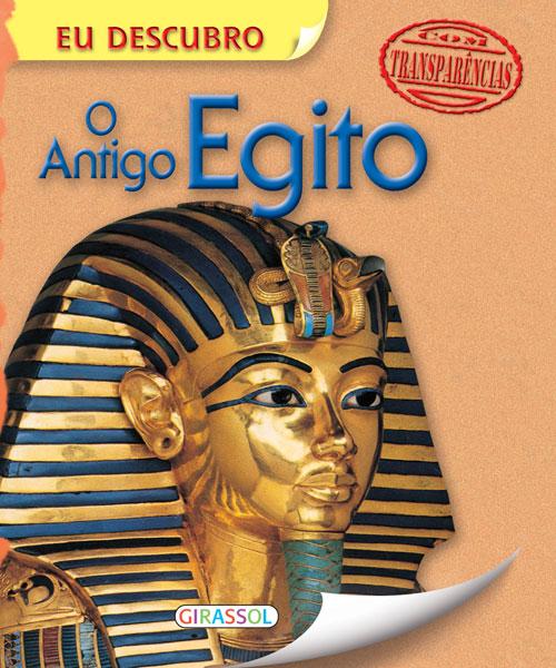 Eu Descubro o Antigo Egito