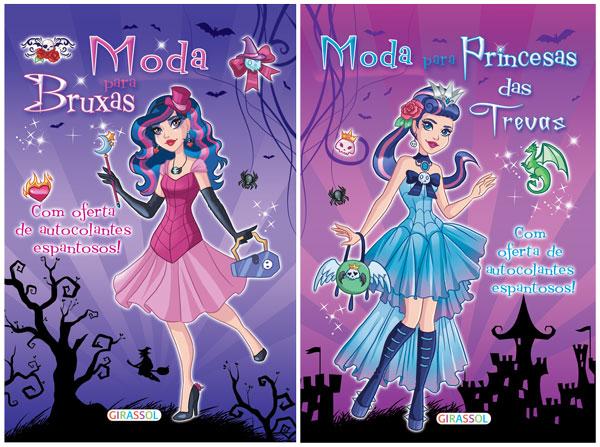Moda para Bruxas e Princesas