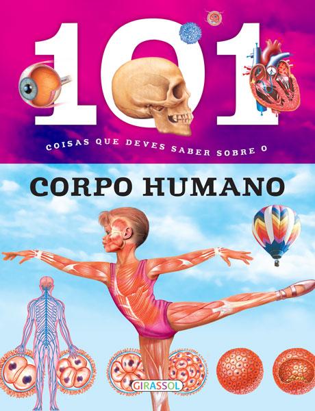 101 Coisas que Deves Saber Sobre o Corpo Humano