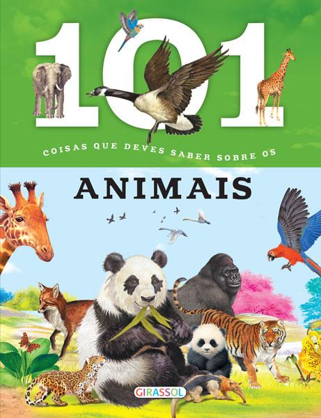 101 Coisas que Deves Saber Sobre os Animais