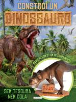 Constrói o teu Dinossauro